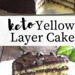 pinterest image for keto yellow layer cake