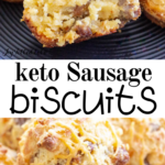pinterest image for keto sausage biscuits