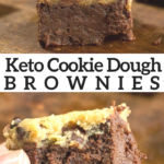 pinterest image for keto cookie dough brownies
