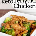 pinterest image for keto teriyaki chicken