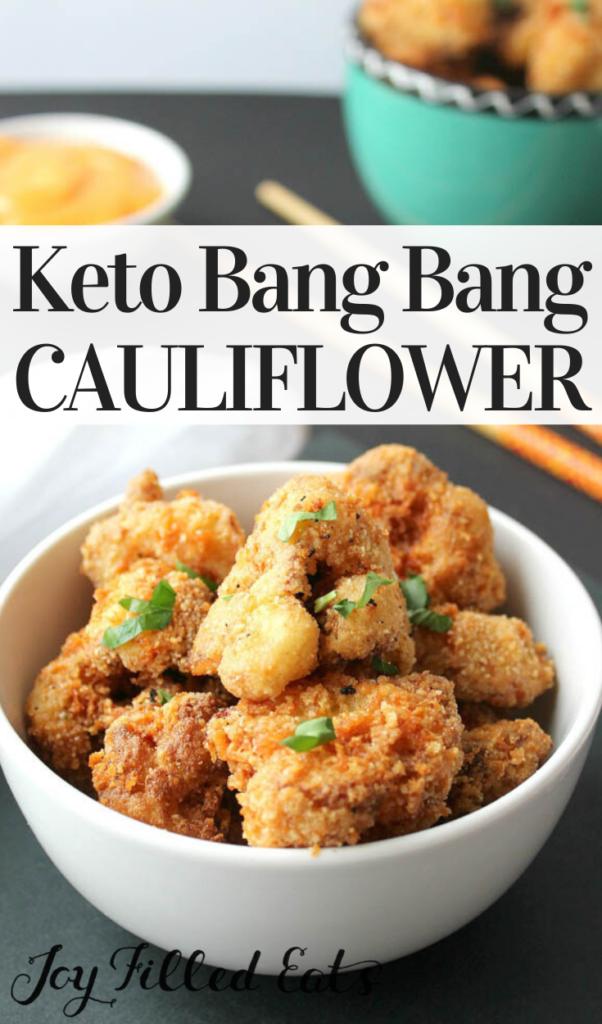 pinterest image for keto bang bang cauliflower