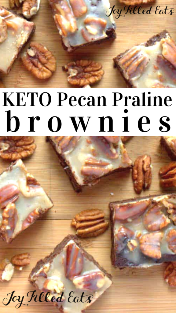 pinterest image for keto pecan praline brownies