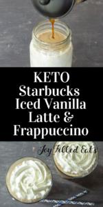 pinterest image for keto starbucks iced vanilla latter & frappuccino