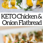 pinterest image for zesty chicken and onion flatbread
