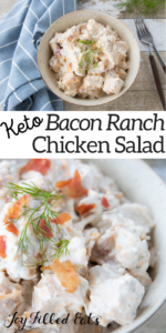 pinterest image for keto bacon ranch chicken salad