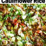 pinterest image for keto dirty cauliflower rice