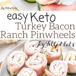 pinterest image for turkey bacon ranch pinwheels