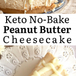 pinterest image for Keto Peanut Butter Cheesecake