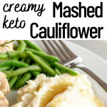 pinterest image for keto cauliflower mash