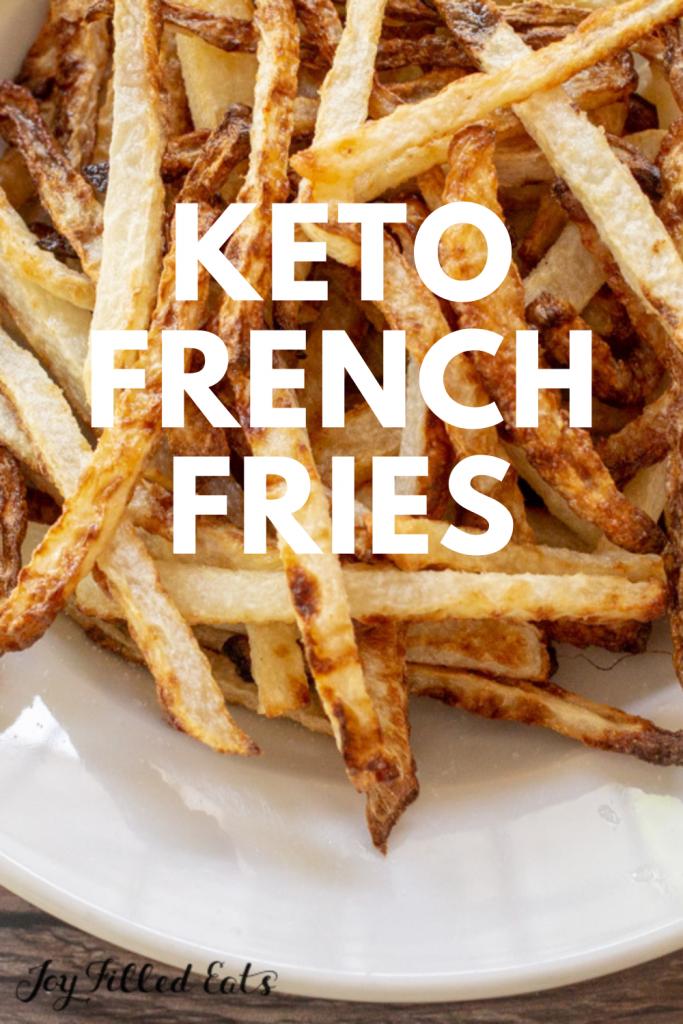 pinterest image for Keto Fries