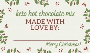 keto hot chocolate mix gift tag