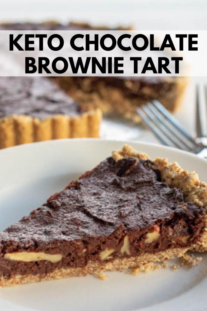 pinterest image for Keto Chocolate Brownie Tart