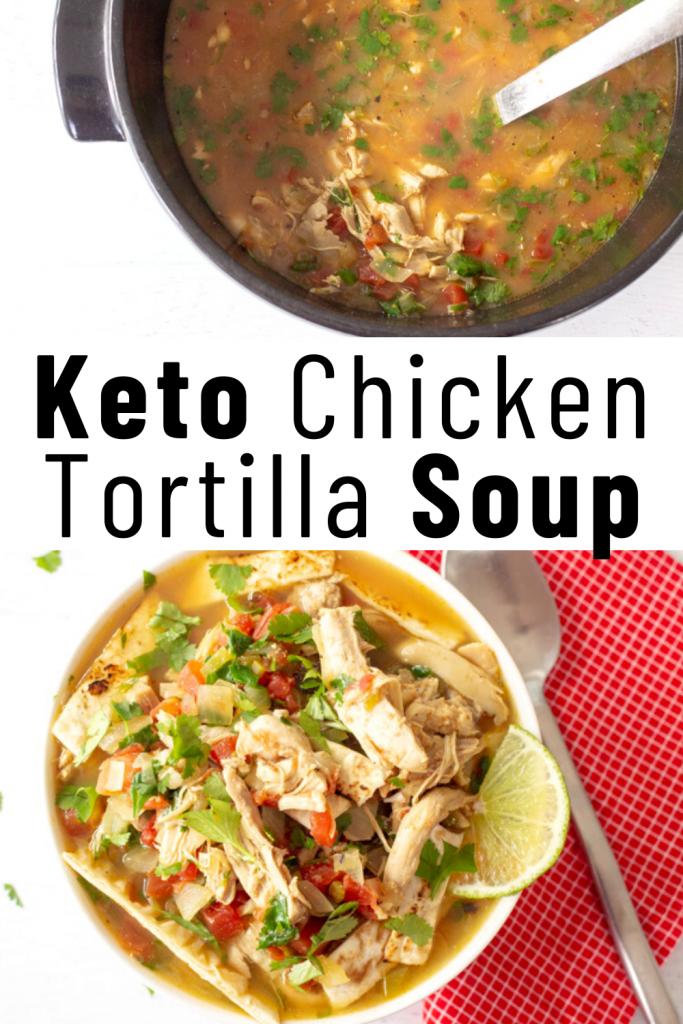 pinterest image for Keto Chicken Tortilla Soup