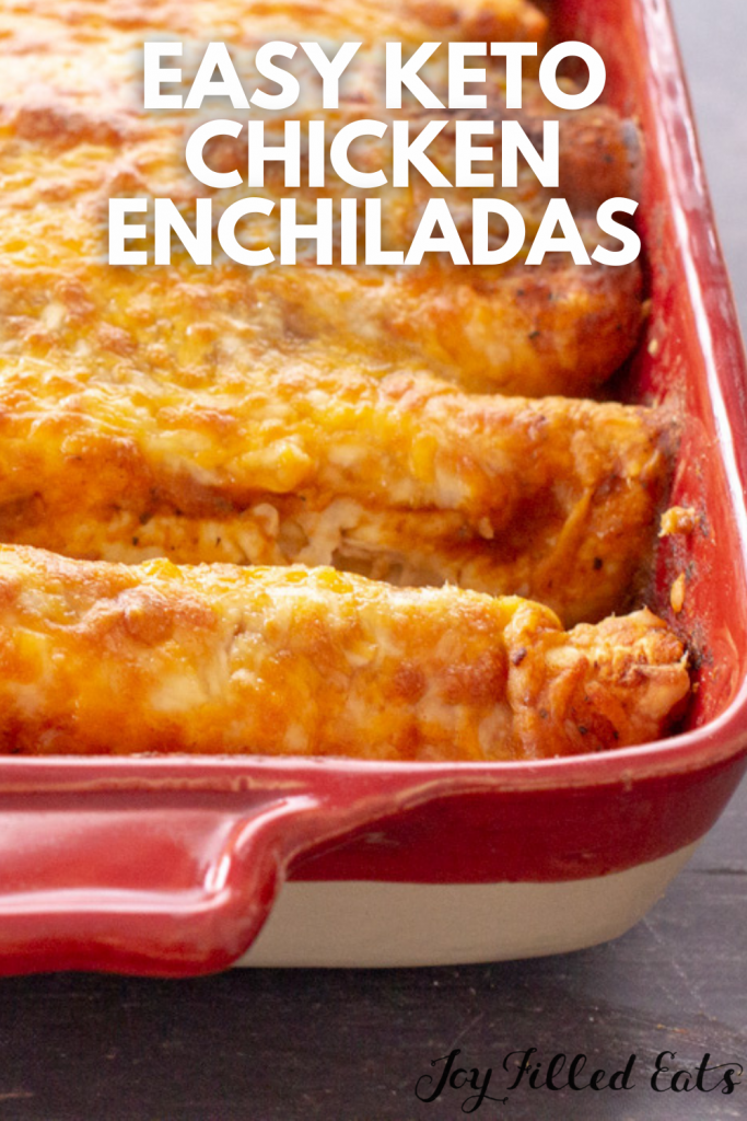pinterest image for keto chicken enchiladas