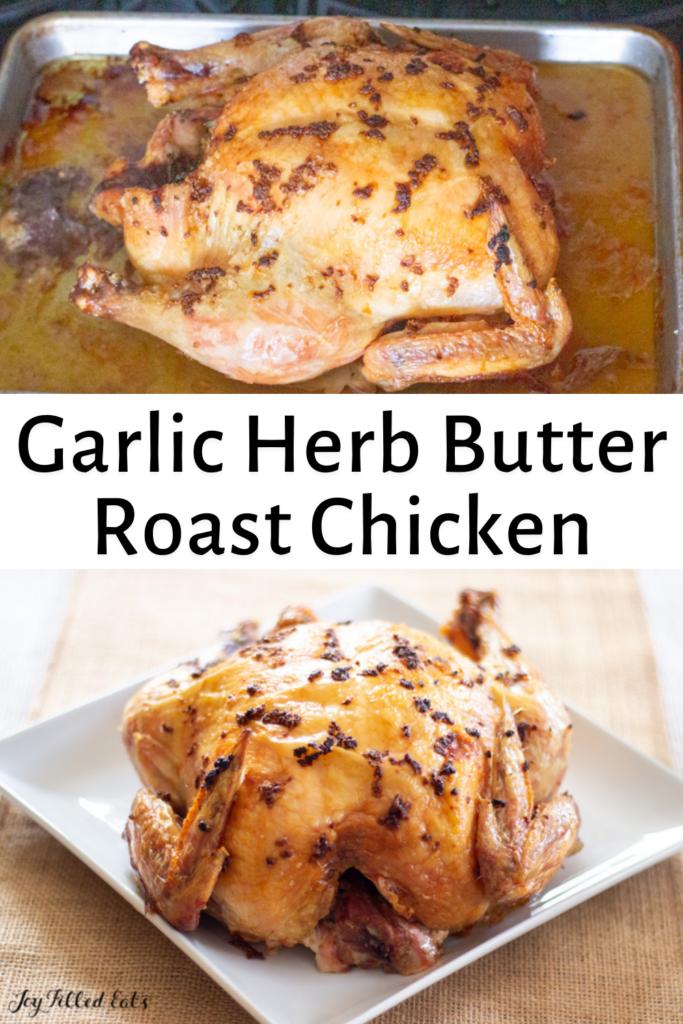 pinterest image for Garlic Herb Butter Roast Chicken